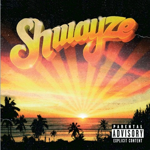 Shwayze [Explicit Lyrics]
