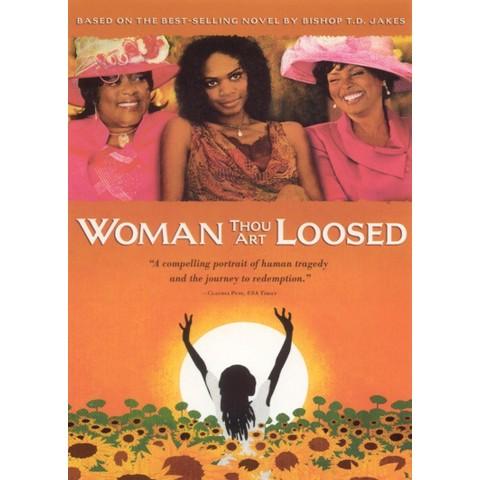 Woman Thou Art Loosed