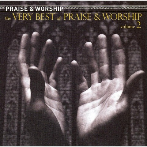 The Very Best of Praise and Worship, Vol. 2