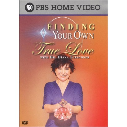 Dr. Diana Kirschner: Finding Your Own True Love (Widescreen)