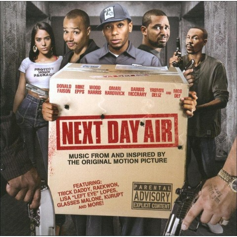 Next Day Air (Soundtrack) [Explicit Lyrics]