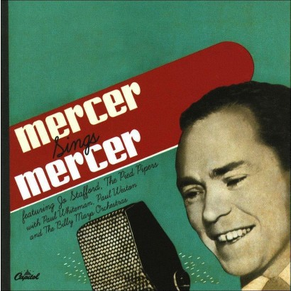 Mercer Sings Mercer