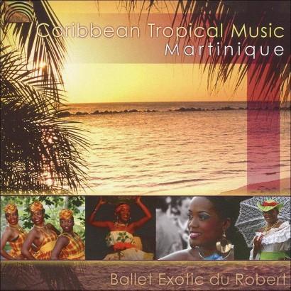 Caribbean Tropical Music: Martinique