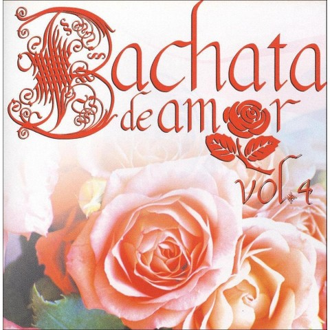 Bachata de Amor, Vol. 4