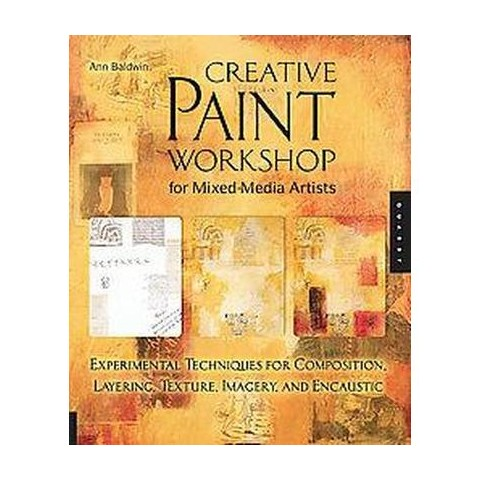 Creative Paint Workshop for Mixed-Media Artists (Hardcover)