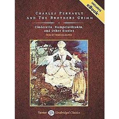 Cinderella, Rumpelstiltskin, and Other Stories (Unabridged) (Compact Disc)