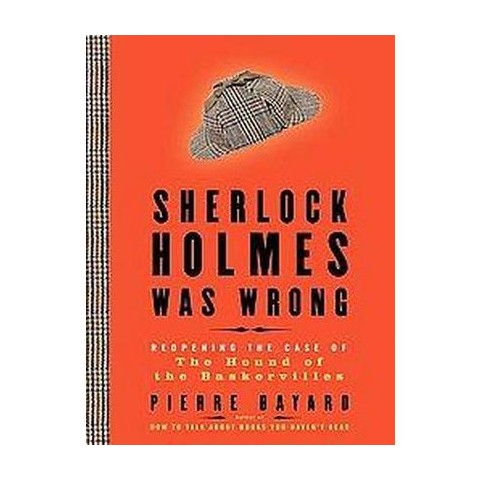 Sherlock Holmes Was Wrong (Unabridged) (Compact Disc)