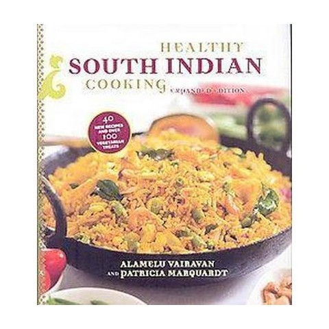 Healthy South Indian Cooking (Expanded) (Hardcover)
