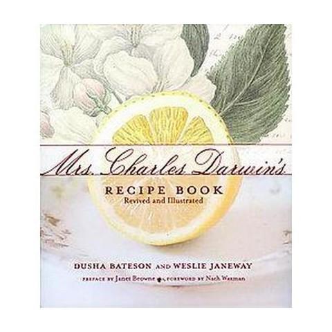 Mrs. Charles Darwin's Recipe Book (Illustrated) (Hardcover)