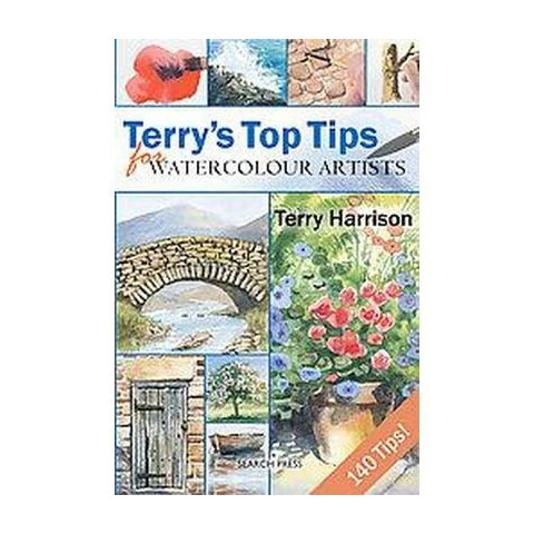 Terry's Top Tips for Watercolour Artists (Hardcover)