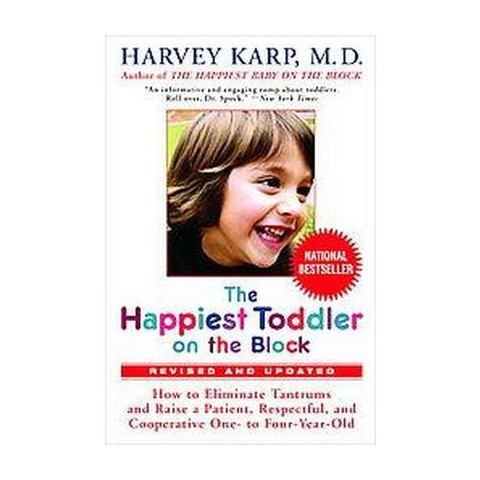 The Happiest Toddler on the Block (Revised) (Hardcover)