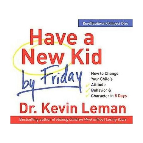 Have a New Kid by Friday (Abridged) (Compact Disc)
