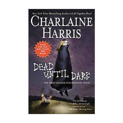 Dead until Dark (Reissue) (Hardcover)