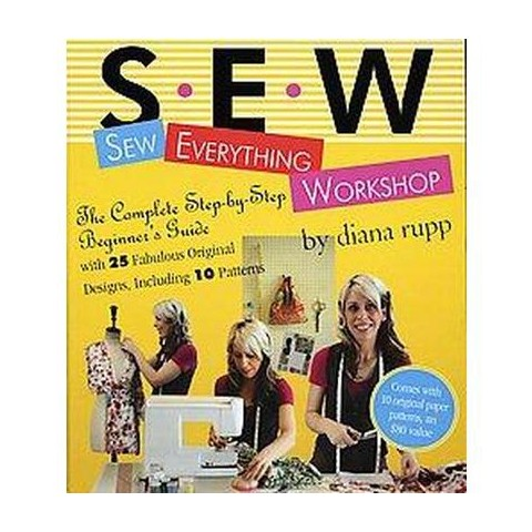 Sew Everything Workshop (Hardcover)
