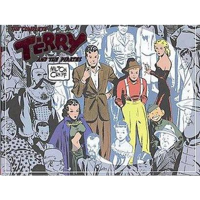 The Complete Terry and the Pirates 1 (Reprint) (Hardcover)