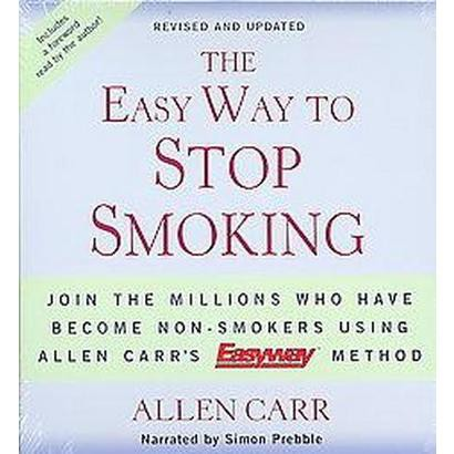 The Easy Way to Stop Smoking (Revised / Updated) (Compact Disc)