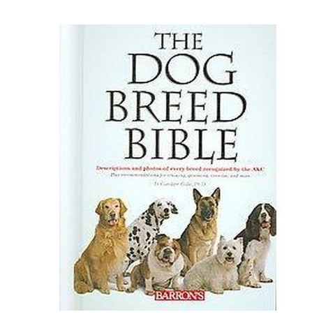 The Dog Breed Bible (Hardcover)