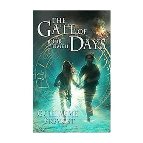 The Gate of Days (Translation) (Hardcover)