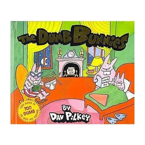 The Dumb Bunnies (Reprint) (Hardcover)