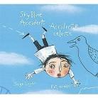 Sky Blue Accident/Accidente Celeste (Bilingual) (Hardcover)