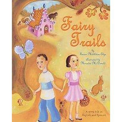 Fairy Trails (Bilingual) (Hardcover)
