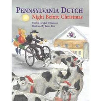 Pennsylvania Dutch Night Before Christmas (Hardcover)