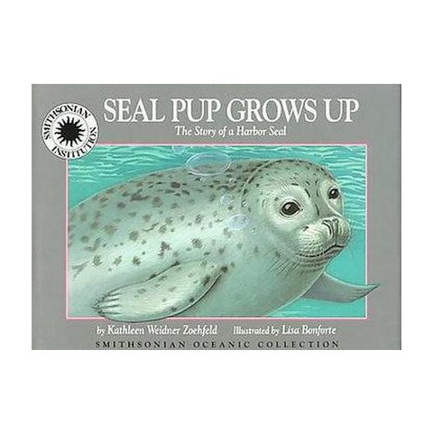 Seal Pup Grows Up (Hardcover)