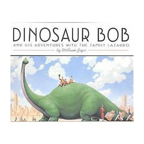 Dinosaur Bob and His Adventures With the Family Lazardo (New) (Hardcover)
