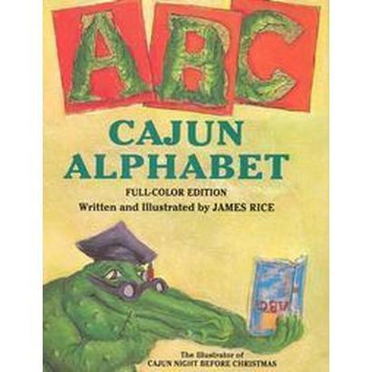 Cajun Alphabet (Reissue) (Hardcover)