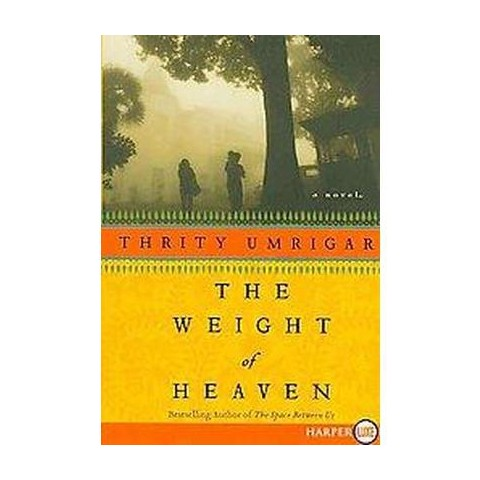 The Weight of Heaven (Larger Print) (Paperback)