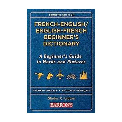 French -English/ English-French Beginner's Dictionary (Bilingual) (Paperback)