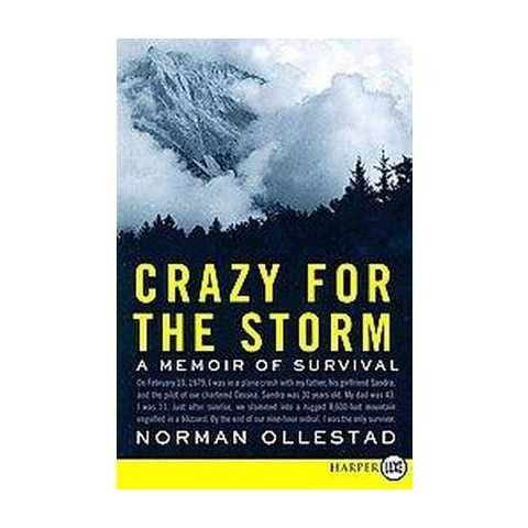 Crazy for the Storm (Larger Print) (Paperback)