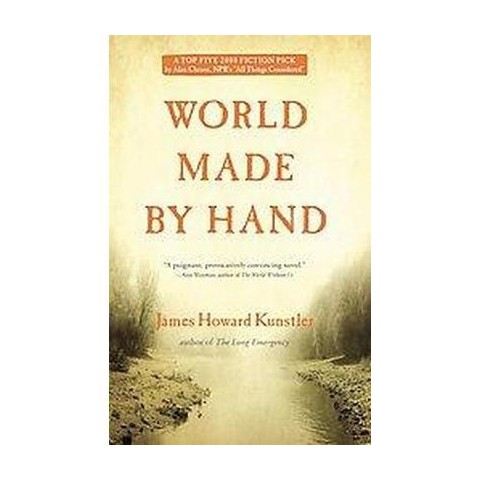 World Made by Hand (Reprint) (Paperback)