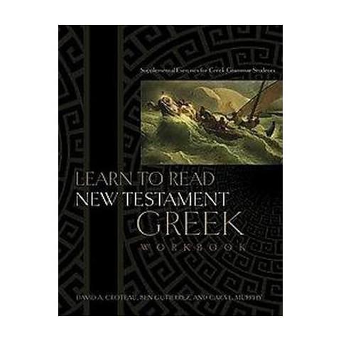 Learn to Read New Testament Greek (Workbook) (Paperback)