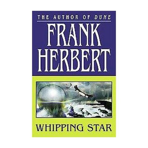 Whipping Star (Reprint) (Paperback)