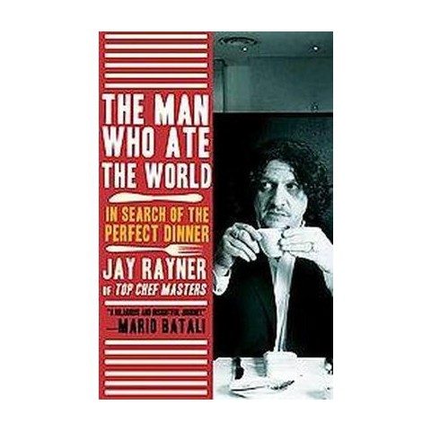 The Man Who Ate the World (Reprint) (Paperback)