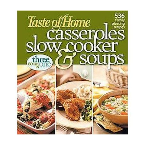 Taste of Home Casseroles, Slow Cooker, & Soups (Paperback)