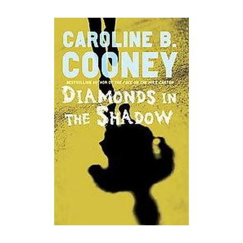 Diamonds in the Shadow (Reprint) (Paperback)