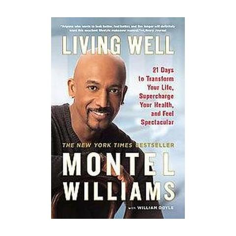 Living Well (Reprint) (Paperback)