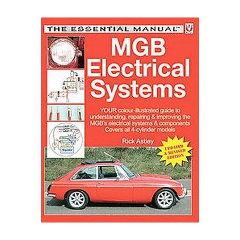 MGB Electrical Systems (Updated / Revised) (Paperback)