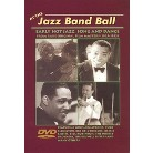 At the Jazz Band Ball: Early Hot Jazz, Song And Dance