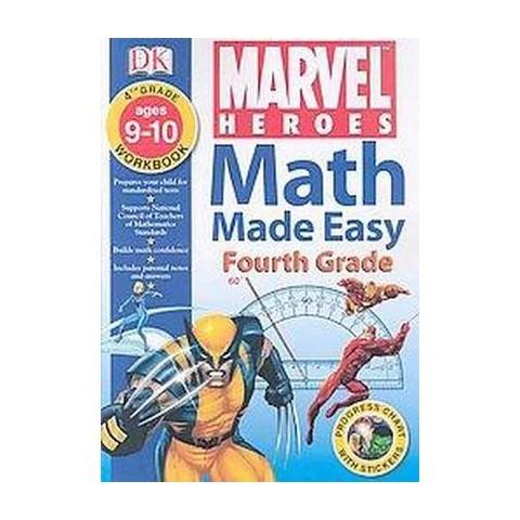 Math Made Easy: Marvel Heroes / X-men: Fourth Grade Workbook