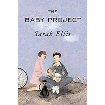 The Baby Project (Reprint) (Paperback)