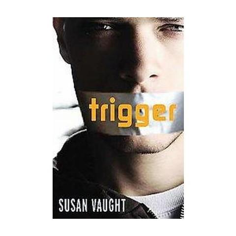 Trigger (Reprint) (Paperback)