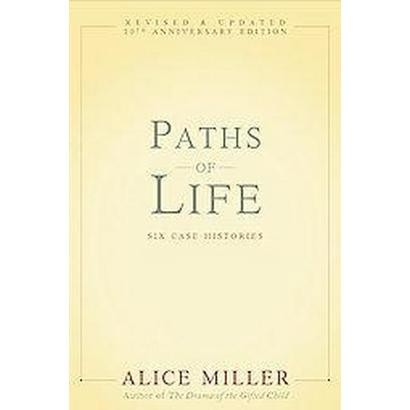 Paths of Life (Revised) (Paperback)