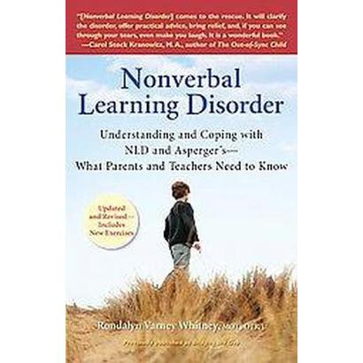Nonverbal Learning Disorder (Reprint) (Paperback)