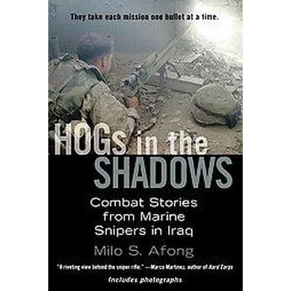 Hogs in the Shadows (Reprint) (Paperback)