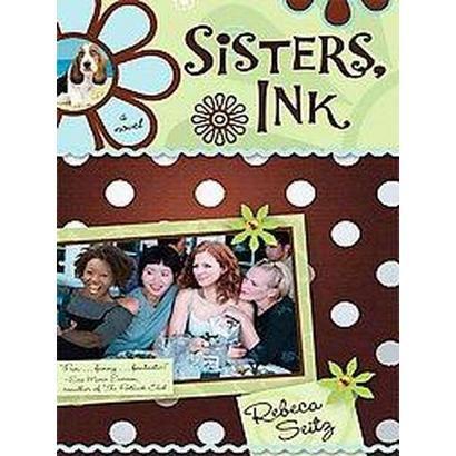 Sisters, Ink (Large Print) (Paperback)