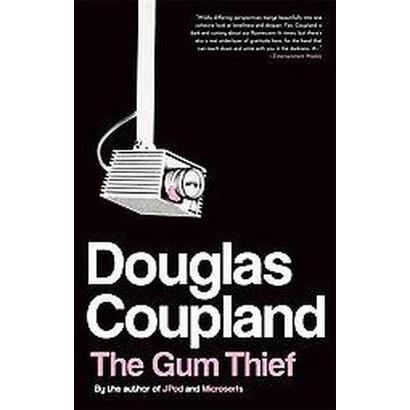 The Gum Thief (Reprint) (Paperback)