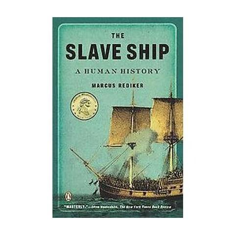 The Slave Ship (Reprint) (Paperback)